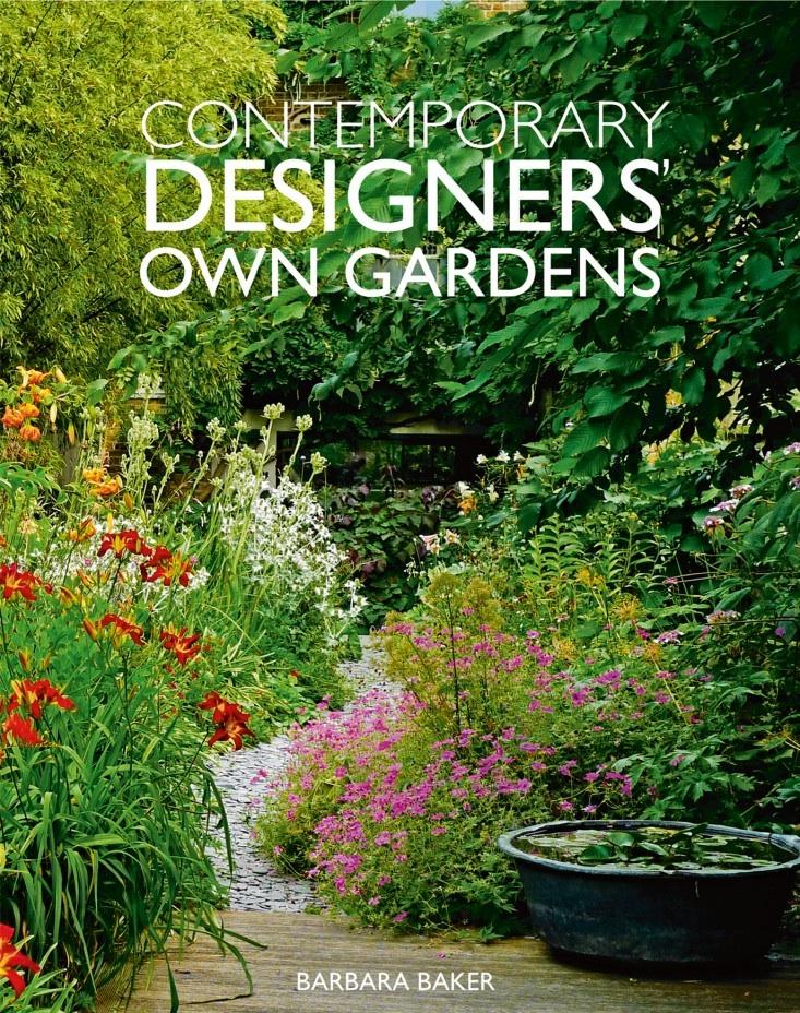 Book Review: Contemporary Designers' OwnGardens