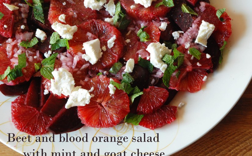 Beet and blood orange salad with mint and goatcheese